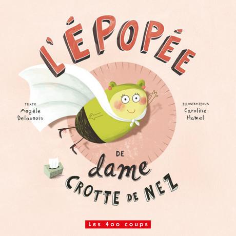 epopee-mme-crotte-nez